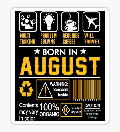 Birthday Gift Ideas - Born In AUGUST Sticker