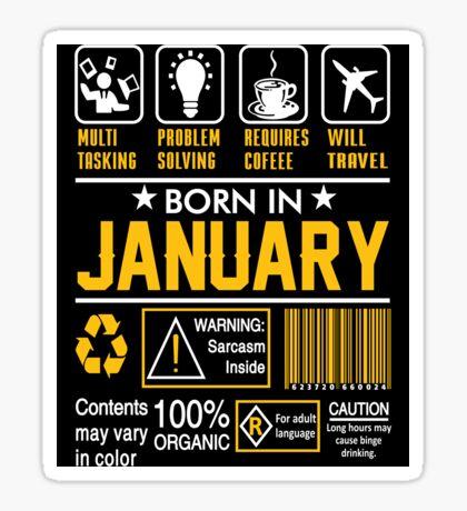 Birthday Gift Ideas - Born In JANUARY Sticker
