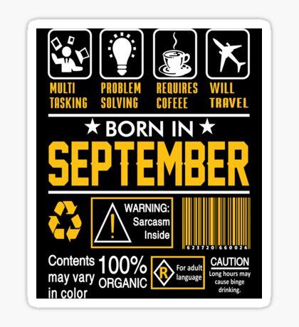 Birthday Gift Ideas - Born In SEPTEMBER Sticker