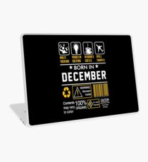Birthday Gift Ideas - Born In DECEMBER Laptop Skin