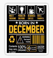 Birthday Gift Ideas - Born In DECEMBER Sticker