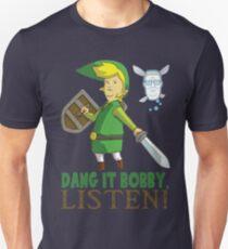 Dang it Bobby Unisex T-Shirt