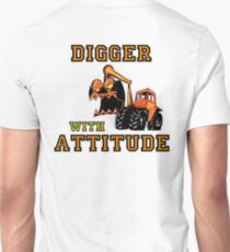 Digger With Attitude, Funny T-Shirt