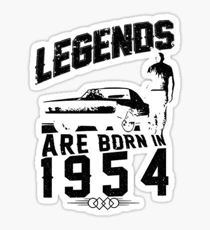 Legends Are Born In 1954 Sticker