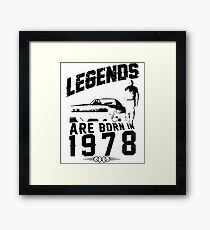 Legends Are Born In 1978 Framed Print