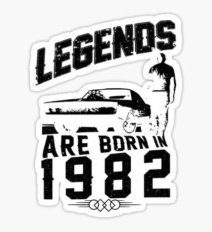 Legends Are Born In 1982 Sticker