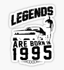 Legends Are Born In 1995 Sticker