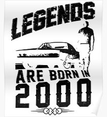 Legends Are Born In 2000 Poster