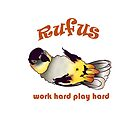 Rufus Caïque Work Hard Play Hard by Perroquets  En Folie