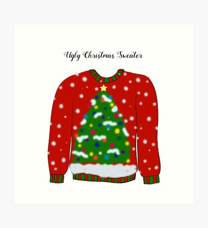 Ugly Christmas Sweater Art Print