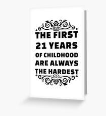 21st Birthday Shirt | 21 Years Old | First 21 Years Funny Tee Greeting Card