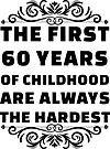 60th Birthday Shirt | 60 Years Old | First 60 Years Funny Tee by wantneedlove