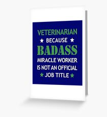 Veterinarian Badass Birthday Funny Christmas Cool Gift Greeting Card