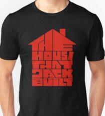 THE HOUSE THAT JACK BUILT Unisex T-Shirt