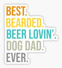 fc938587 Funny Bearded Dad T-Shirt Beer Lover Dog Owner Gift Tees Sticker