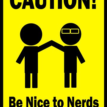 Nerds by cautionsign