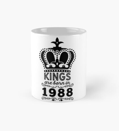 Birthday Boy Shirt - Kings Are Born In 1988 Mug