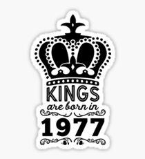 Birthday Boy Shirt - Kings Are Born In 1977 Sticker