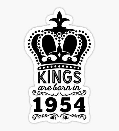 Birthday Boy Shirt - Kings Are Born In 1954 Sticker