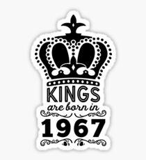 Birthday Boy Shirt - Kings Are Born In 1967 Sticker