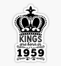 Birthday Boy Shirt - Kings Are Born In 1959 Sticker