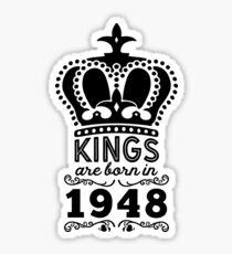 Birthday Boy Shirt - Kings Are Born In 1948 Sticker
