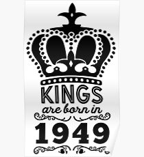 Birthday Boy Shirt - Kings Are Born In 1949 Poster