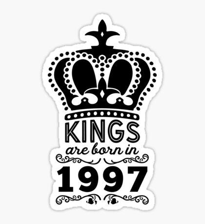 Birthday Boy Shirt - Kings Are Born In 1997 Sticker