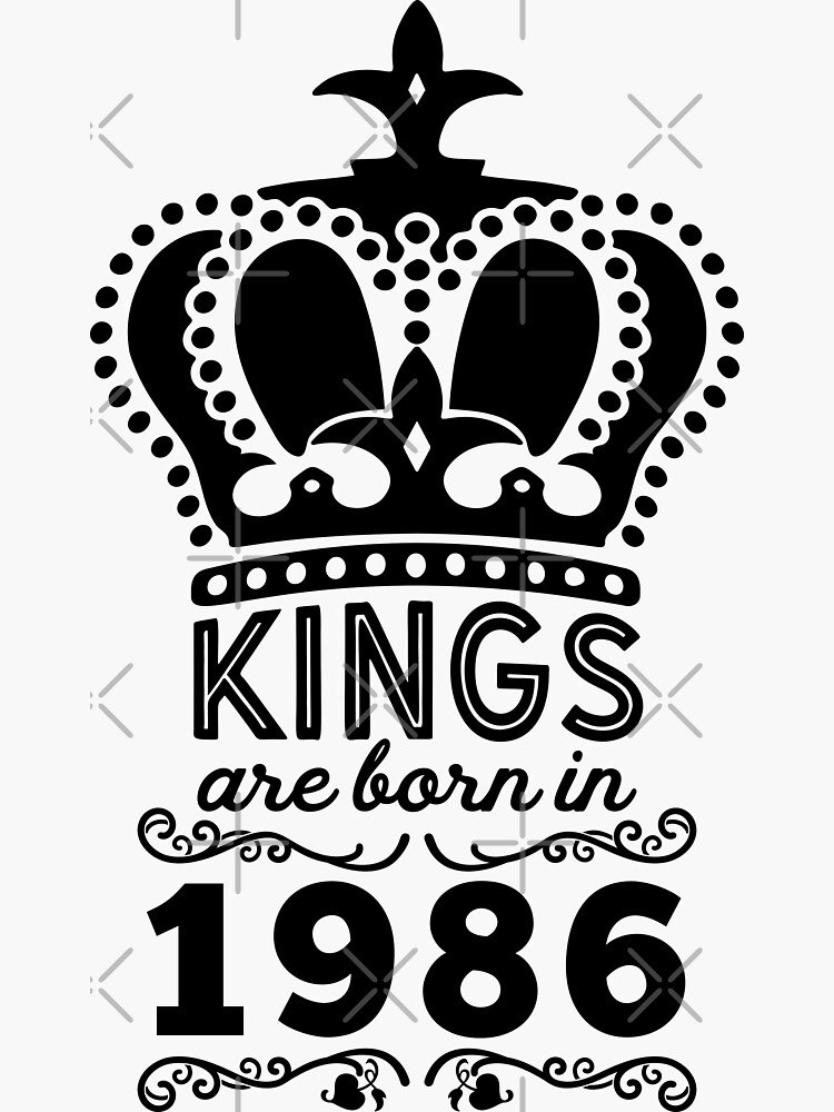 Birthday Boy Shirt - Kings Are Born In 1986 by wantneedlove