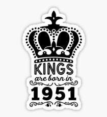 Birthday Boy Shirt - Kings Are Born In 1951 Sticker
