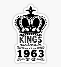 Birthday Boy Shirt - Kings Are Born In 1963 Sticker