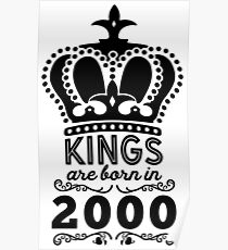 Birthday Boy Shirt - Kings Are Born In 2000 Poster