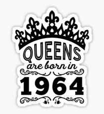 Birthday Girl Shirt - Queens Are Born In 1964 Sticker