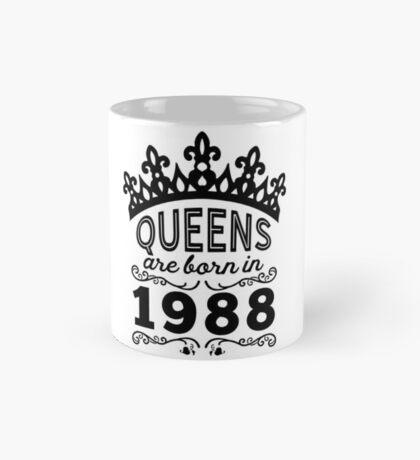 Birthday Girl Shirt - Queens Are Born In 1988 Mug