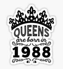 Birthday Girl Shirt - Queens Are Born In 1988 Sticker