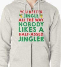 Half-Assed Jingler Zipped Hoodie