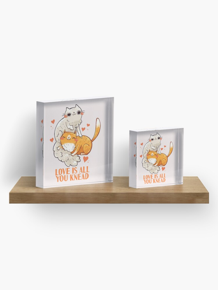 Alternate view of Cute Cats - Love is all you knead  Acrylic Block