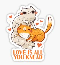 Cute Cats - Love is all you knead  Sticker