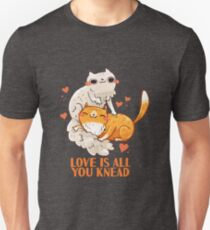 Cute Cats - Love is all you knead  Unisex T-Shirt