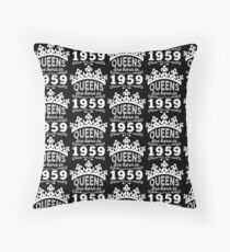 Birthday Girl Shirt - Queens Are Born In 1959 Throw Pillow