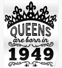 Birthday Girl Shirt - Queens Are Born In 1949 Poster