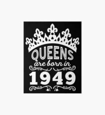 Birthday Girl Shirt - Queens Are Born In 1949 Art Board Print