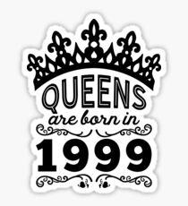 Birthday Girl Shirt - Queens Are Born In 1999 Sticker