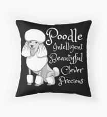 Poodle Dog Precious Character Temperament Gift Throw Pillow