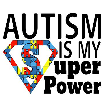 Autism Awareness Superpower Autistic Mom Kids Gift Special Ed Teacher by LoveAndSerenity