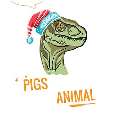 Pigs Are My Spirit Animal Tee Cute Dinosaur Christmas gift by MVArtStudio