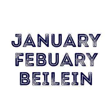 JANUARY FEBUARY BEILEIN by KenRitz
