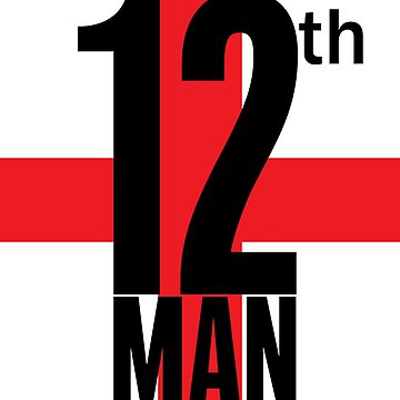 12th Man St Georges Flag English Football Fans by jamescrowe1987