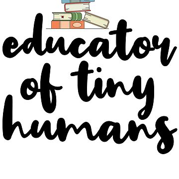 Educator Of Tiny Humans by kamrankhan