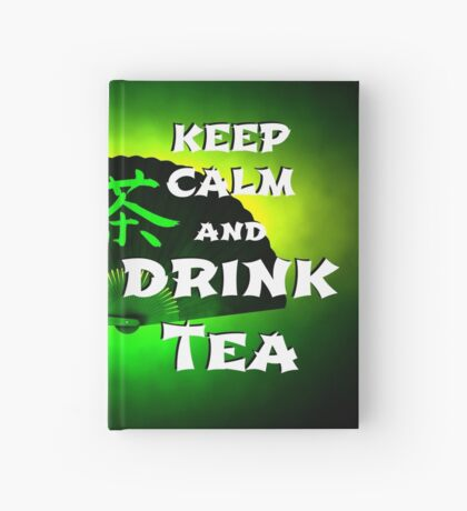 Keep Calm And Drink Tea - green Tea Notizbuch
